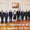 Azerbaijan: Repression on All Fronts as First Lady Appointed First Vice President